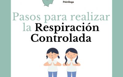 PASOS PARA REALIZAR LA RESPIRACIÓN CONTROLADA